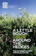 "Cover image for ""A Little Rough Guide Around the Hedges"" published by the Campaign to Protect Rural England"